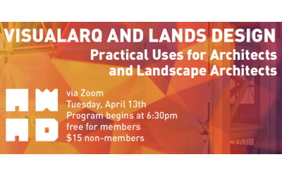 """VisualARQ and Lands Design: practical uses for Architects and Landscape architects Tuesday April 13 2021, 6:30pm PDT Cost: free for members, 15US$ for not members Venue: Zoom Conference Join this presentation within the AWA+D events to see an overview of VisualARQ and Lands Design, both plug-ins of Rhino that add """"Flexible BIM"""" features for architectural […]"""