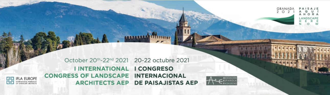 I International Congress of Landscape Architects AEP - Landscape Here and Now