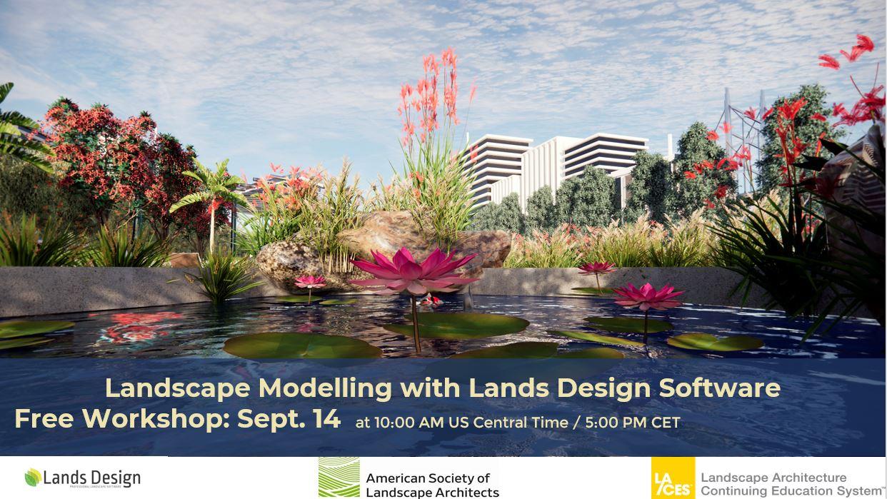 Workshop: Landscape Modelling with Lands Design Software